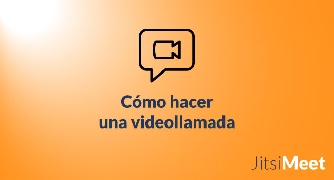 ¿Cómo hacer una videollamada con Jitsi Meet?