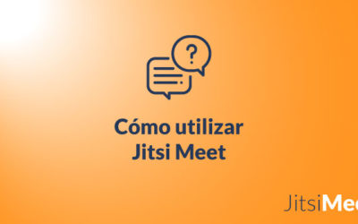¿Cómo utilizar Jitsi Meet?