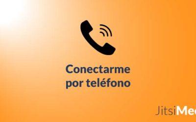 Cómo conectarme por teléfono a una conferencia de Jitsi Meet