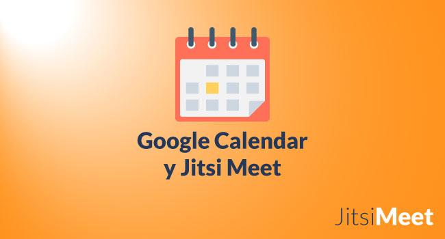 ¿Cómo conectar Google Calendar con Jitsi?