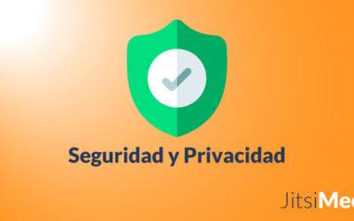 Jitsi Meet Seguridad y Privacidad